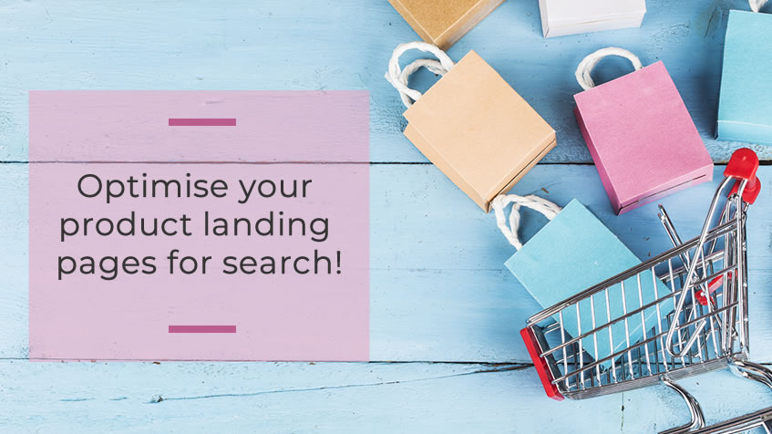 Optimise Your Product Landing Pages For Search