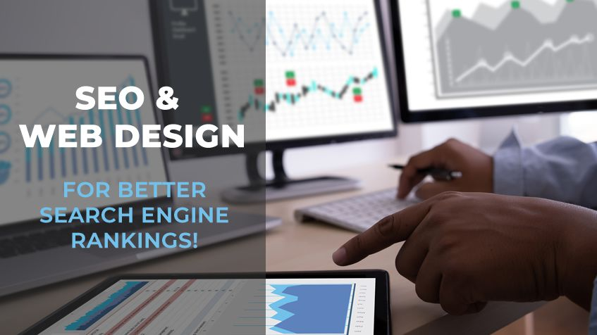 Use SEO & Web Design Together For Better Search Engine Rankings